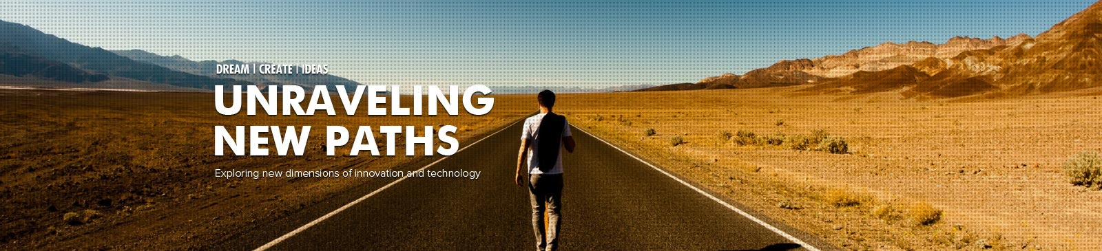 Unraveling new paths-dottechnologies